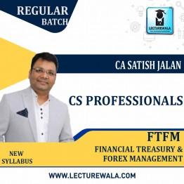 CS Professionals FTFM Regular Course : Video Lecture + Study Material By CA Satish Jalan (For JUNE 2021 / DEC. 2021)