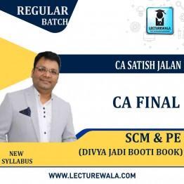 CA Final SCM & PE New Syllabus Divya Jadi Booti : Study Material By CA Satish Jalan (For Nov. 2020)