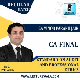 CA Final Standards on Audit  and Professional Ethics Regular Course : Video Lecture + Study Material By CA Vinod Parakh Jain (For Nov. 2020)