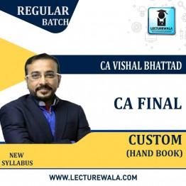 CA Final Custom Hand Book : Study Material By CA Vishal Bhattad (For Nov. 2020)
