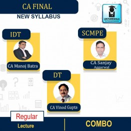 CA Final SCMPE, IDT & DT Regular Course : Video Lecture + Study Material By CA Sanjay Aggarwal, CA Manoj Batra & CA Vinod Gupta (For May 2021 & Nov. 2021)
