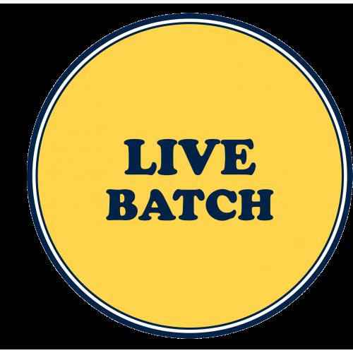 LIVE BATCH