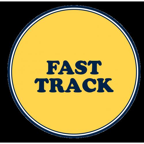 Fast Track.