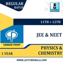 Physics & Chemistry Video Lectures (11th+12th) with Online Test Series | JEE & NEET | Validity 1 Yr | Medium : Mixed Language | By Career Point