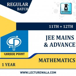 Mathematics Video Lectures (11th+12th) | JEE Main & Advanced | Validity 1 Yr | Medium : Mixed Language (E & H) | By Career Point