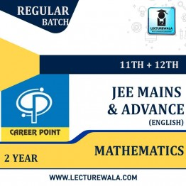 Mathematics Video Lectures (11th+12th) | JEE Main & Advanced | Validity 2 Yrs | Medium : English Language | By Career Point