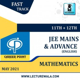 Mathematics Video Lectures (11th+12th) | JEE Main & Advanced | Validity 30 May 2021 | Medium : English Language | By Career Point
