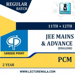 Video Lectures for JEE Mains & Adv | PCM (11th+12th) | Validity 2 Yrs | Medium : English Language | By Career Point