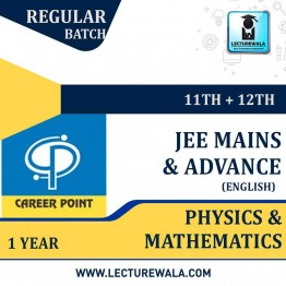 Physics & Mathematics Video Lectures (11th+12th) with Online Test Series | JEE Main & Advanced | Validity 1 Yr | Medium : English Language | By Career Point