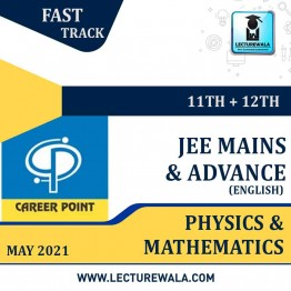 Physics & Mathematics Video Lectures (11th+12th) with Online Test Series | JEE Main & Advanced | Validity 30 May 2021 | Medium : English Language | By Career Point