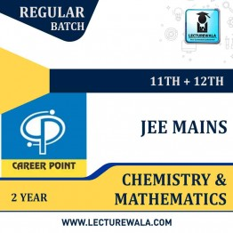 Chemistry & Mathematics Video Lectures (11th+12th) with Online Test Series | JEE | Validity 2 Yrs | Medium : Mixed Language | By Career Point