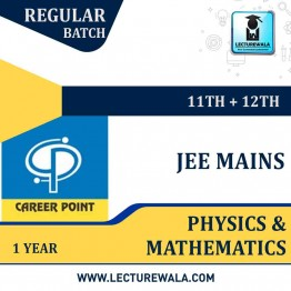 Physics & Mathematics Video Lectures (11th+12th) with Online Test Series | JEE | Validity 1 Yr | Medium : Mixed Language | By Career Point