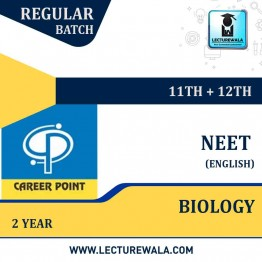 Biology Video Lectures (11th+12th) | NEET | Validity 2 Yrs | Medium : English Language | By Career Point
