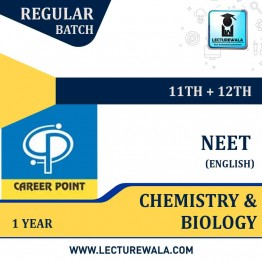 Chemistry & Biology Video Lectures (11th+12th) with Online Test Series | NEET | Validity 1 Yr | Medium : English Language | By Career Point