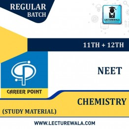 Study Material Package Complete-Chemistry For NEET | By Career Point