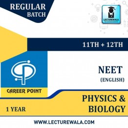 Physics & Biology Video Lectures (11th+12th) with Online Test Series | NEET | Validity 1 Yr | Medium : English Language | By Career Point