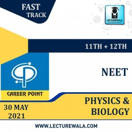 Physics & Biology Video Lectures (11th+12th) with Online Test Series | NEET | Validity 30 May 2021 | Medium : Mixed Language | By Career Point