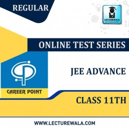 All India Test Series For JEE Advanced 2021 (For 11th Class) | By Career Point