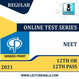 Online Test Series For NEET 2021 (for 12th or 12th Pass) | By Career Point