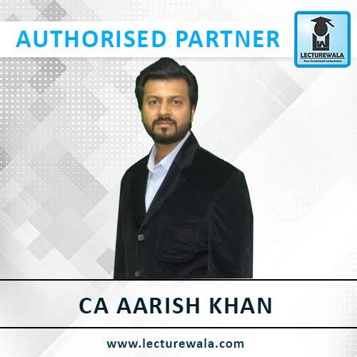 CA Aarish Khan