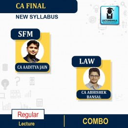 CA Final SFM and LAW Combo Regular Course New Syllabus : Video Lecture + Study Material By CA Aaditya Jain and CA Abhishek Bansal (For MAY.2021 to Nov. 2021)