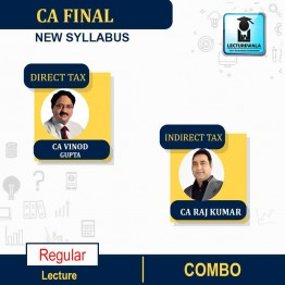 CA Final Direct Tax  &  Indirect Tax Regular Course : Video Lecture + Study Material By CA Vinod Gupta & CA Raj Kumar  For ( May 2021 & Nov. 2021)
