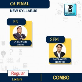 CA Final SFM & FR Combo New Syllabus Regular Course : Video Lecture + Study Material By CA Praveen Khatod & CA Praveen Jindal (For Nov. 2021 & May 2022)