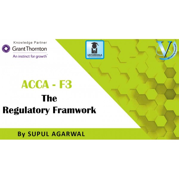 ACCA Knowledge Level F3-Financial Accounting (FA) : Video Lecture By Mr. Supul Agarwal (For Sep. 2019)