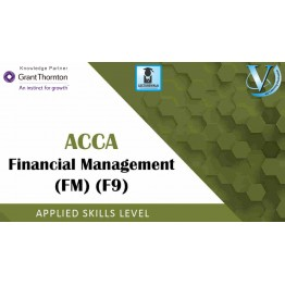ACCA Skill Level F9- Financial Management (FM) : Video Lecture By Mr. Anil Chachra