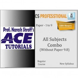 CS Professional All Subjects Combo Paper 1 to 8 & without 9.8 Regular Course : Only Video Lectures By Ace Tutorial (For Dec. 2021)