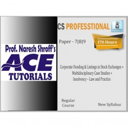 CS Professional (Paper 7,8,9) Combo Regular Course : Only Video Lectures By Ace Tutorial (For Dec. 2021)