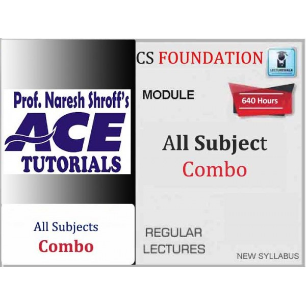 CS Foundation All Subject Combo Regular Course : Video Lecture + E-Book By Ace Tutorial (For Dec 2019 & Onward)