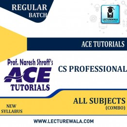 CS Professional All Subjects Combo Paper 1 To 8 & With 9.8 Regular Course : Only Video Lectures By Ace Tutorial (For Aug 2021, Dec 2021)