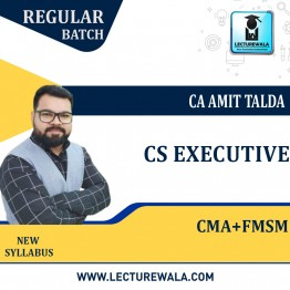 CS Executive Combo (Corporate & Management Accounting & Financial and Strategic Management) Regular Course : Video Lecture + Study Material By CA Amit Talda (For Dec. 2021 / June 2022)