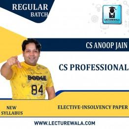 CS Professional Elective-Insolevency Paper New Syllabus Regular Course : Video Lecture + Study Material by CS Anoop Jain (For Dec 2021, June 2022, Dec 2022)