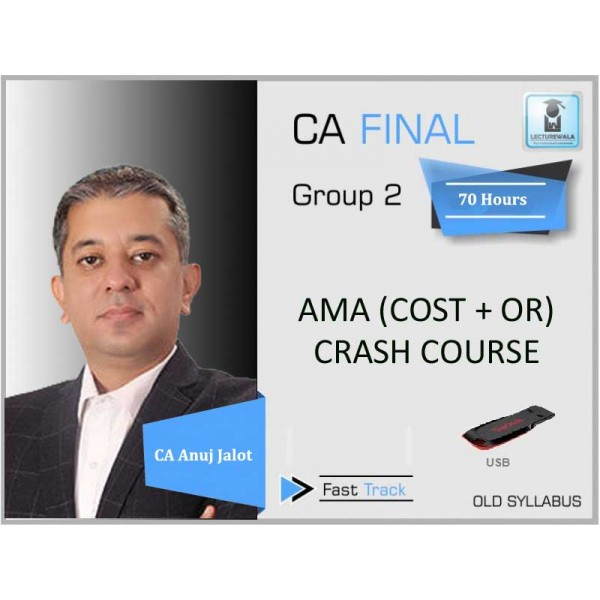 CA Final AMA Crash Course : Video Lecture + Study Material By CA Anuj Jalota (For May 2020 & Nov. 2020)