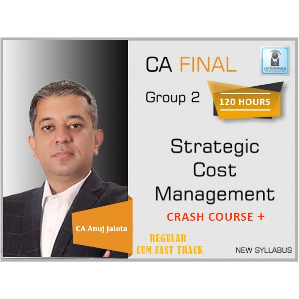 CA Final SCMPE (Costing New) Crash Course : Video Lecture + Study Material By CA Anuj Jalota (For May 2020 & Nov 2020)