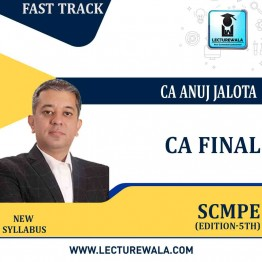 CA Final SCMPE – Crash Course PLUS  (New Course) – 5th Edition – With RTP & Past papers : Video Lecture + Study Material By CA Anuj Jalota ( NOV 2021 / MAY 2022)