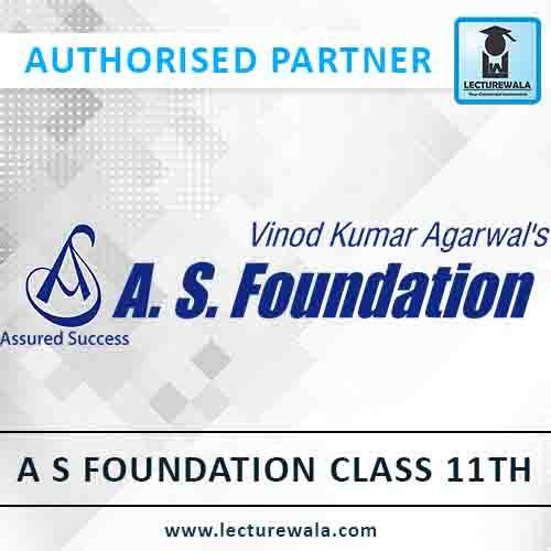 A.S. Foundation Class 11th and 12th