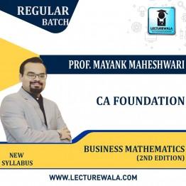 CA Foundation Business Mathematics (2nd Edition) : Study Material By Mayank Maheshwari (For Nov. 2021 / May 2022)