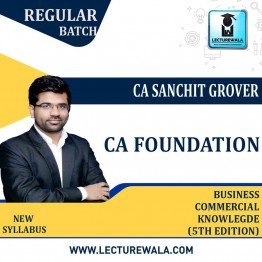 CA Foundation Business Commercial Knowlegde (5th Edition) : Study Material By CA Sanchit Grover (For  Nov. 2021 / May 2022)