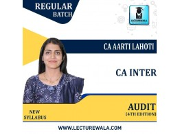 CA Inter Audit (4th Edition) New Syllabus (1.2Views &1.5 Views) Version 4.0 Regular Course : Video Lecture + Study Material By CA Aarti Lahoti ( For Nov. 2021, May 2022 & Onwards)