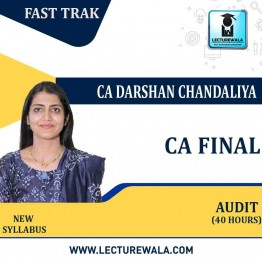 CA Final Audit (40 Hours)  Revision New Syllabus : Video Lecture + Study Material By CA Aarti Lahoti (For  Nov.2021)