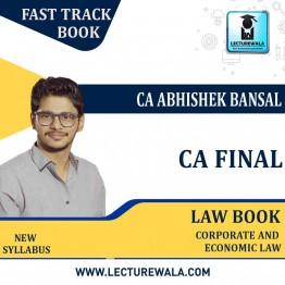 CA Final Law Fast Track Book: Study Material By CA Abhishek Bansal  (For Nov. 2021 and Onwards)
