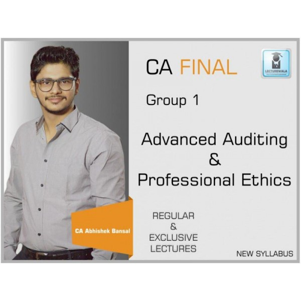 CA Final Advance Auditing & Professional Ethics New Syllabus : Video Lecture + Study Material by CA Abhishek Bansal (For  May & Nov. 2019)