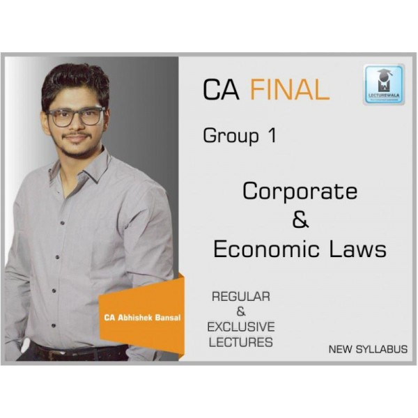 CA Final Corporate & Economic Laws New Syllabus : Video Lecture + Study Material by CA Abhishek Bansal (For May & Nov. 2019)