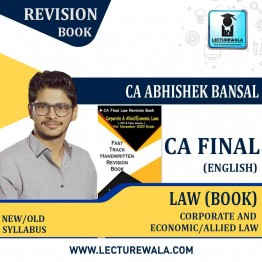 CA Final Law Handwritten Revision Book in English Old & New Syllabus By CA Abhishek Bansal (For MAY.2021 TO Nov. 2021)