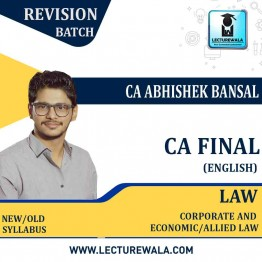 CA Final Corporate & Economic Laws Fast Track Course (In English) Old and New Syllabus By CA Abhishek Bansal (For MAY  2021 TO NOV.2021.