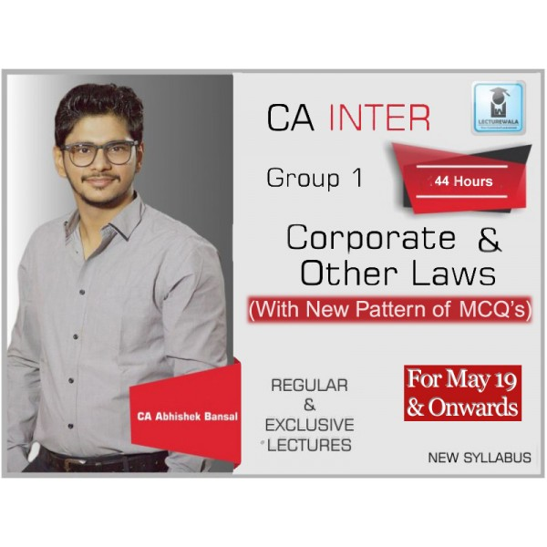 CA Inter Law : Video Lecture + Study Material by CA Abhishek Bansal (For May & Nov. 2019)