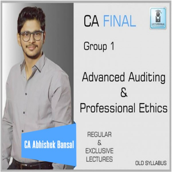 CA Final Audit Old Syllabus Regular Course : Video Lecture + Study Material by CA Abhishek Bansal (For Nov. 2019 & Onwards)